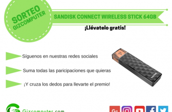 SORTEO: SanDisk Connect Wireless Stick 64 GB, ¿lo quieres? [FINALIZADO]