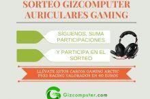 SORTEO: ¿Quieres llevarte gratis los auriculares gaming Arctic P533 Racing? [FINALIZADO]