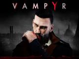 Vampyr recibe un parche para corregir errores e introducir mejoras